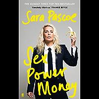Sex Power Money: THE SUNDAY TIMES BESTSELLER