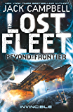Invincible (The Lost Fleet Beyond the Frontier Book 2)