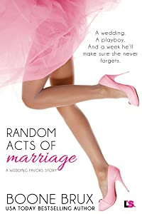 Random Acts of Marriage (Wedding Favors)