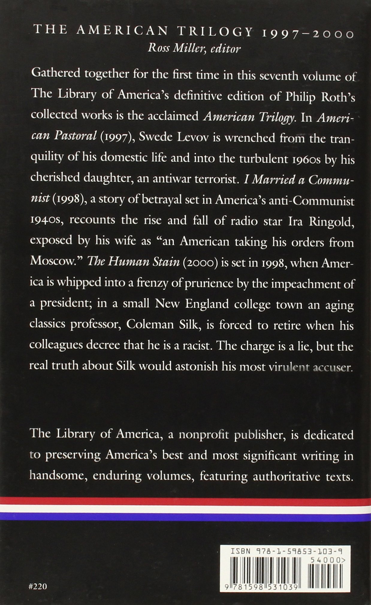The Human Stain (library Of America): Philip Roth, Ross  Miller: