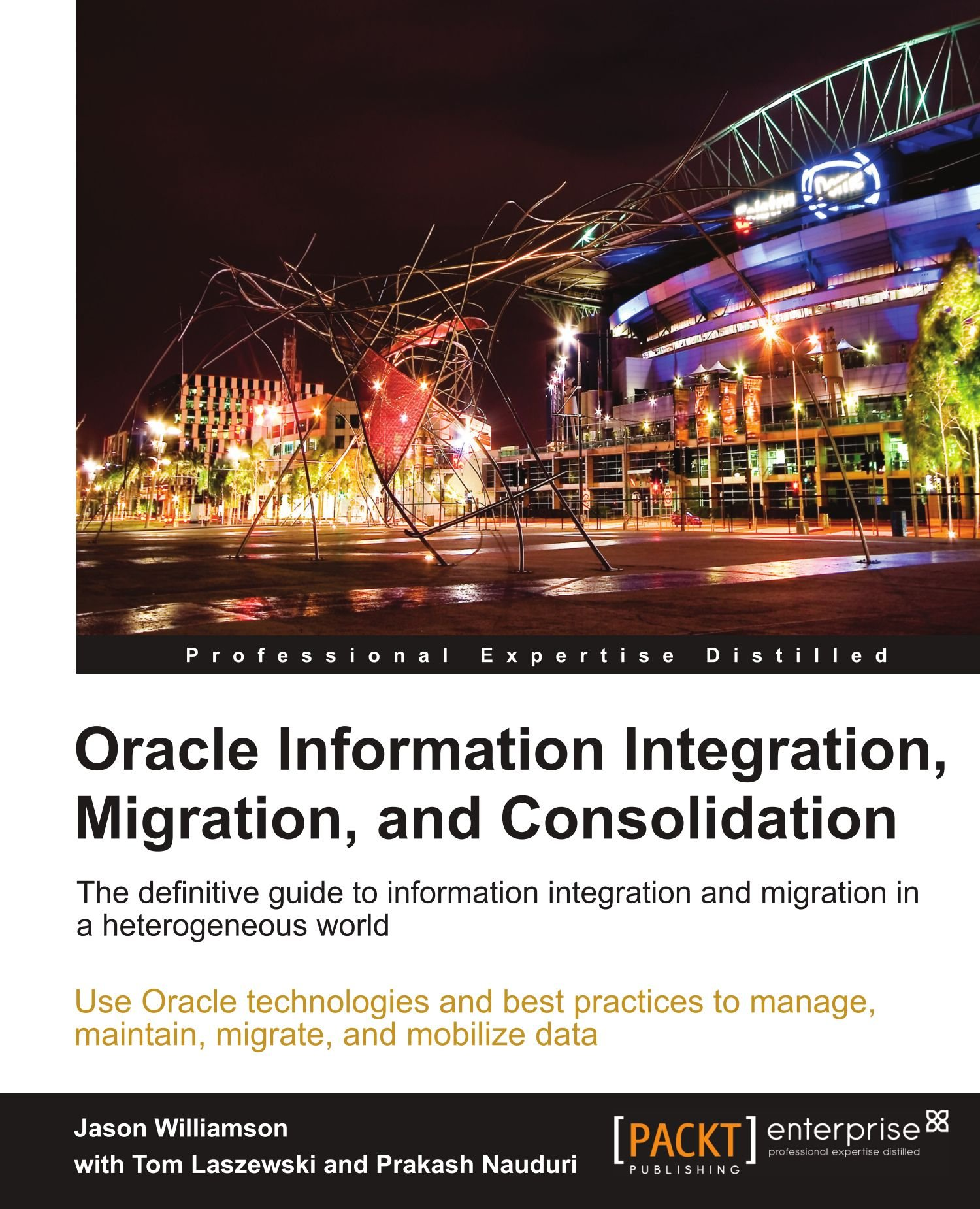 Read Online Oracle Information Integration, Migration, and Consolidation PDF