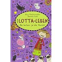 Mein Lotta-Leben (14). Da lachen ja die Hunde