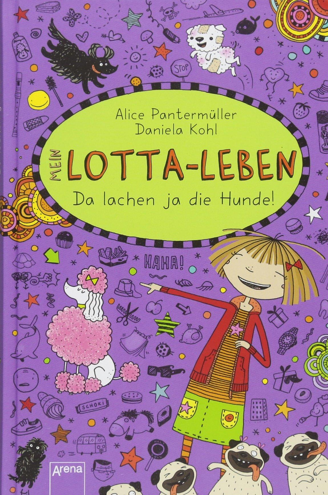 Mein Lotta-Leben (14). Da lachen ja die Hunde: Amazon.de: Alice ...