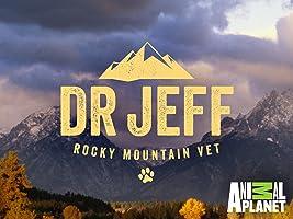 Dr. Jeff Rocky Mountain Vet Season 1