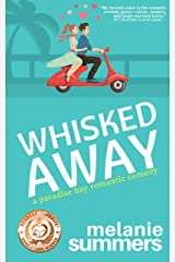 Whisked Away (PARADISE BAY SERIES Book 2) Kindle Edition
