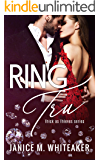 Ring Tru (Thick as Thieves Book 1)