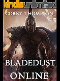 BladeDust Online: A LitRPG Adventure (Book 1)