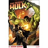 Incredible Hulk by Jason Aaron: The Complete Collection (Incredible Hulk (2011-2012))