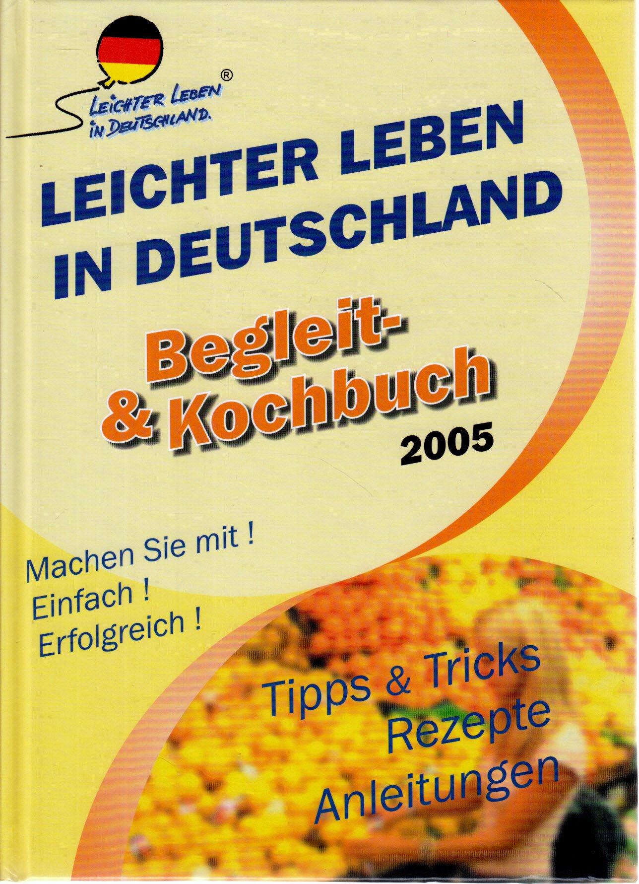 Leichter Leben In Deutschland Begleit Und Kochbuch 2005 Tipps