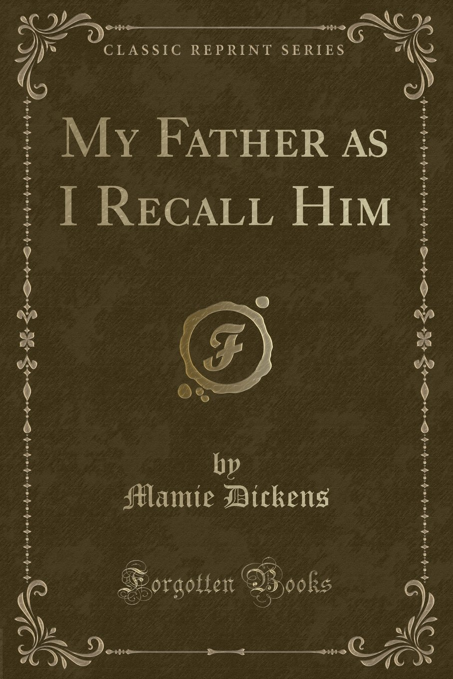 Download My Father as I Recall Him (Classic Reprint) ebook