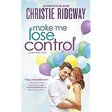 Make Me Lose Control (Cabin Fever Book 2)