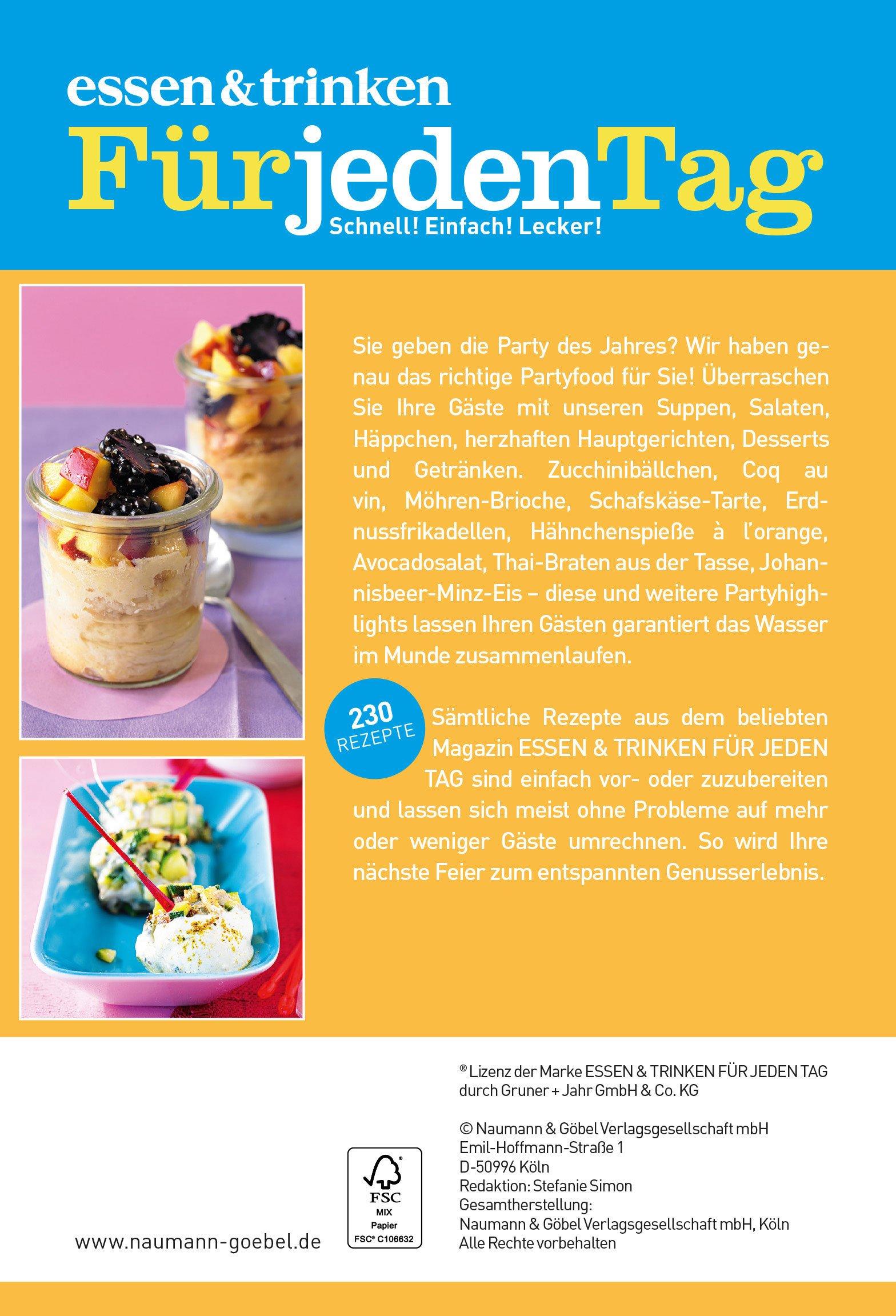 Zeitschrift Essen Und Trinken essen trinken für jeden tag partyküche fingerfood drinks