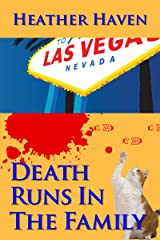 Death Runs in the Family (The Alvarez Family Murder Mysteries Book 3)