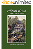 Pelicans Haven: Book 2: Now and Forever