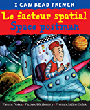 Le facteur spatial   Space postman (I Can Read French)
