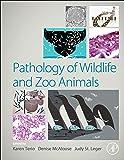 Pathology of Zoo and Wild Animals