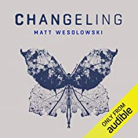 Changeling: Six Stories, Book 3