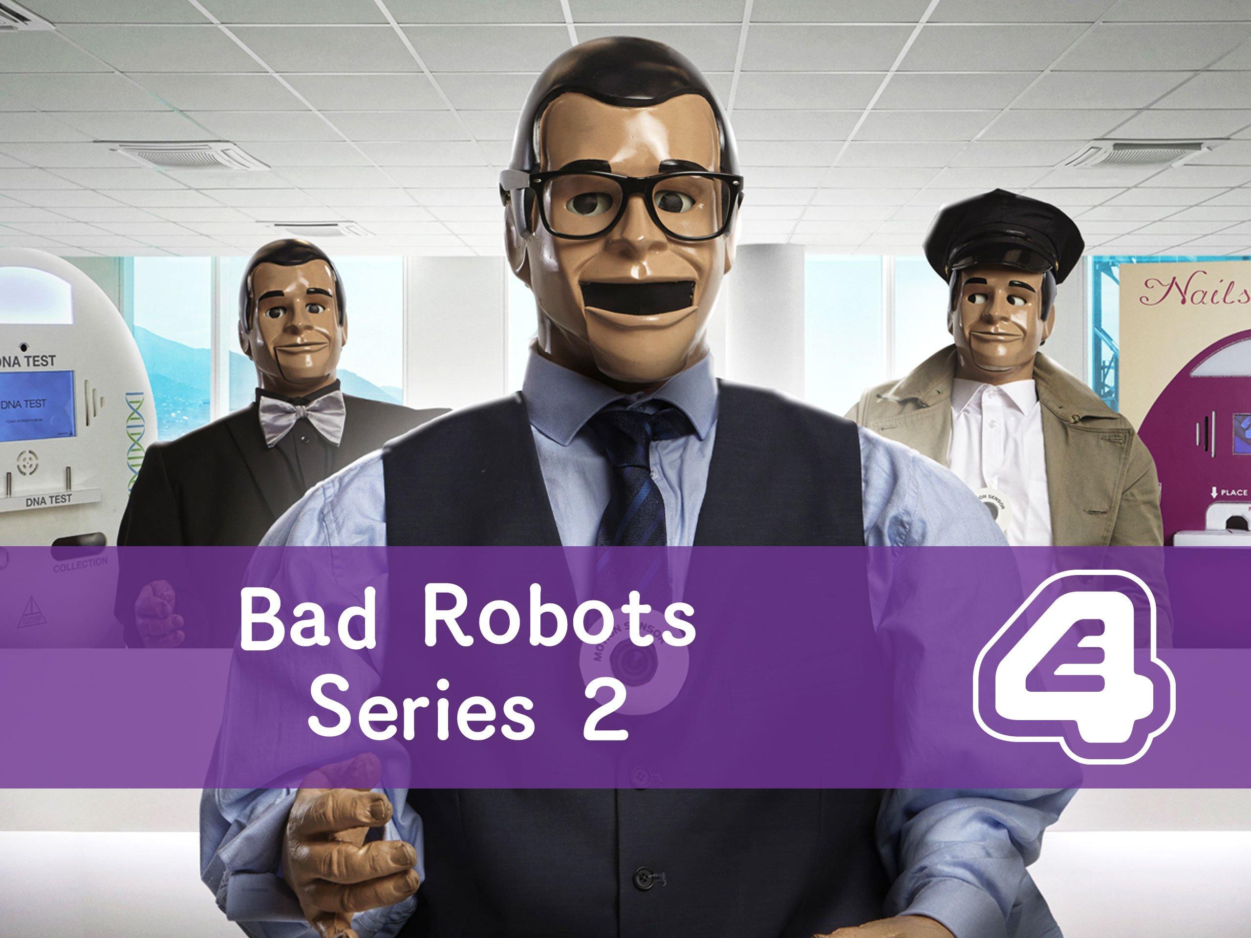 Bad Robots - Season 2
