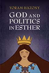 God and Politics in Esther Kindle Edition