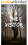 The Visitor: A Short Story