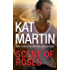 Scent of Roses: A Thrilling Novel of Romantic Suspense
