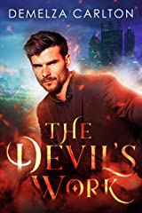 The Devil's Work (Mel Goes to Hell series Book 1) Kindle Edition
