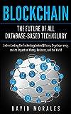 Blockchain Revolution - The Future of All