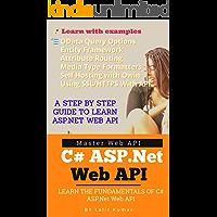 Learn ASP.Net Web Api: Become ASP. Net Web Api Developer In Just Few Days (.Net Books Book 1)