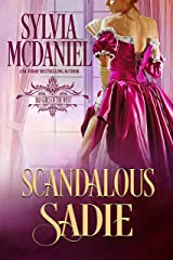 Scandalous Sadie (Bad Girls of the West Book 1) Kindle Edition