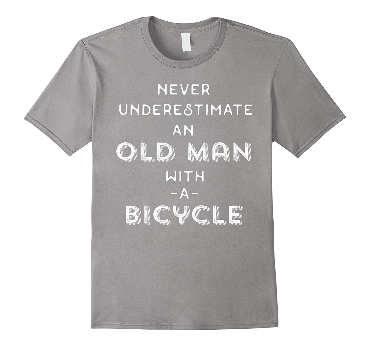Funny Tee 'Never Underestimate An Old Man With A Bicycle'
