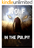 Wolf in the Pulpit