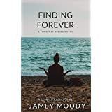 Finding Forever (The Your Way Series Book 3)