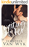 Waiting for Her: A Second Chance Sports Romance