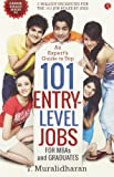 An Expert's Guide to Top 101 Entry-Level Jobs for MBAs and Graduates