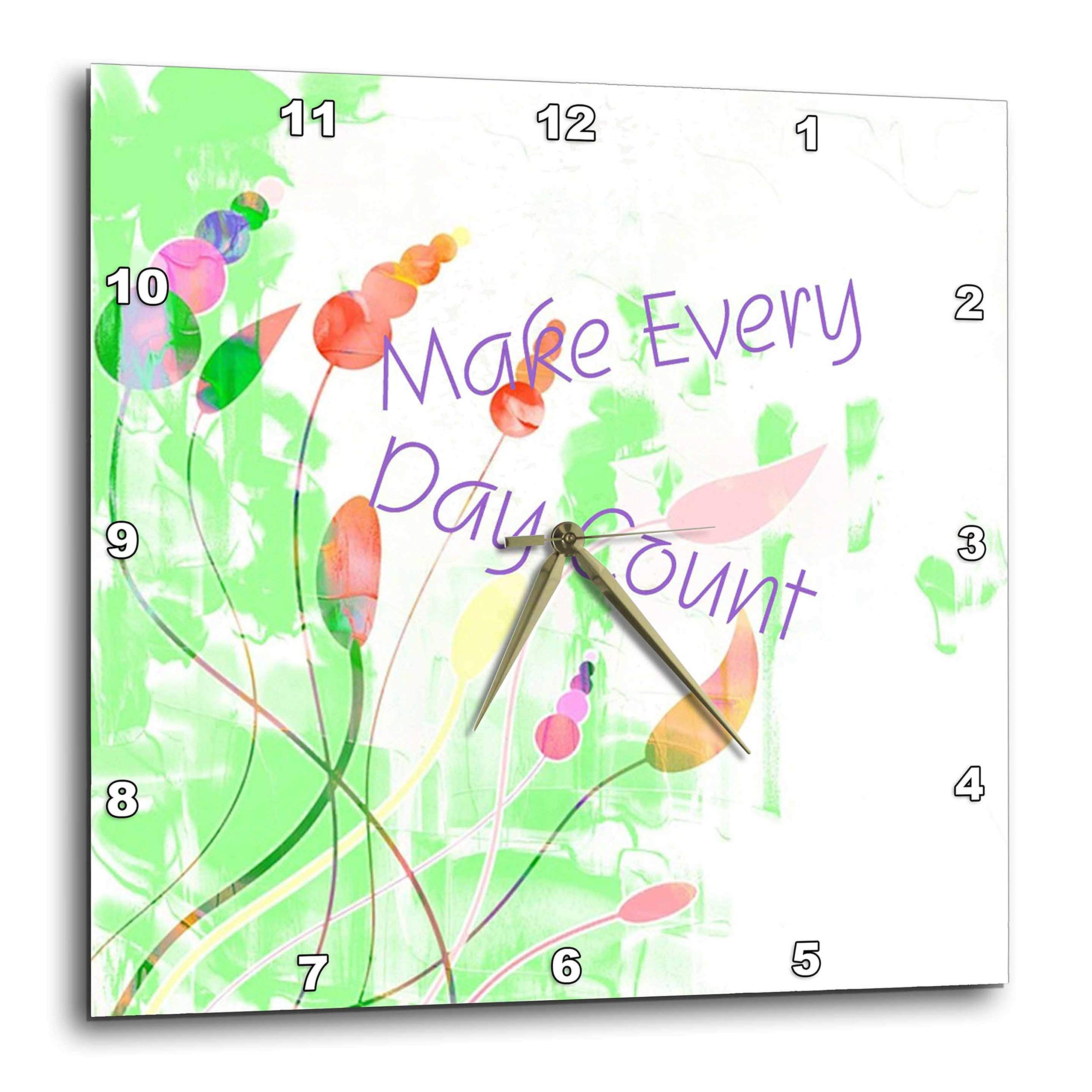 3dRose Lens Art by Florene - Floral and Tree Abstracts - Image of Sweet Swaying Flowers Say Make Every Day Count - 15x15 Wall Clock (DPP_293642_3)