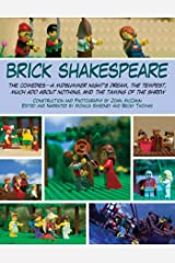 Brick Shakespeare: The Comedies—A Midsummer Night's Dream, The Tempest, Much Ado About Nothing, and The Taming of the Shrew Kindle Edition