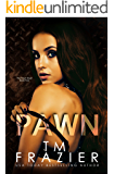 Pawn (The Pawn Duet, Book Two): A King Series Spinoff