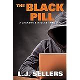 The Black Pill: A Jackson & Dallas Thriller