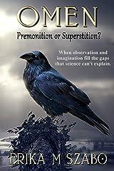 Omen: Premonition or Superstition? Kindle Edition