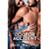 Sadie, Doctor Accident (Iron Orchids Book 8)