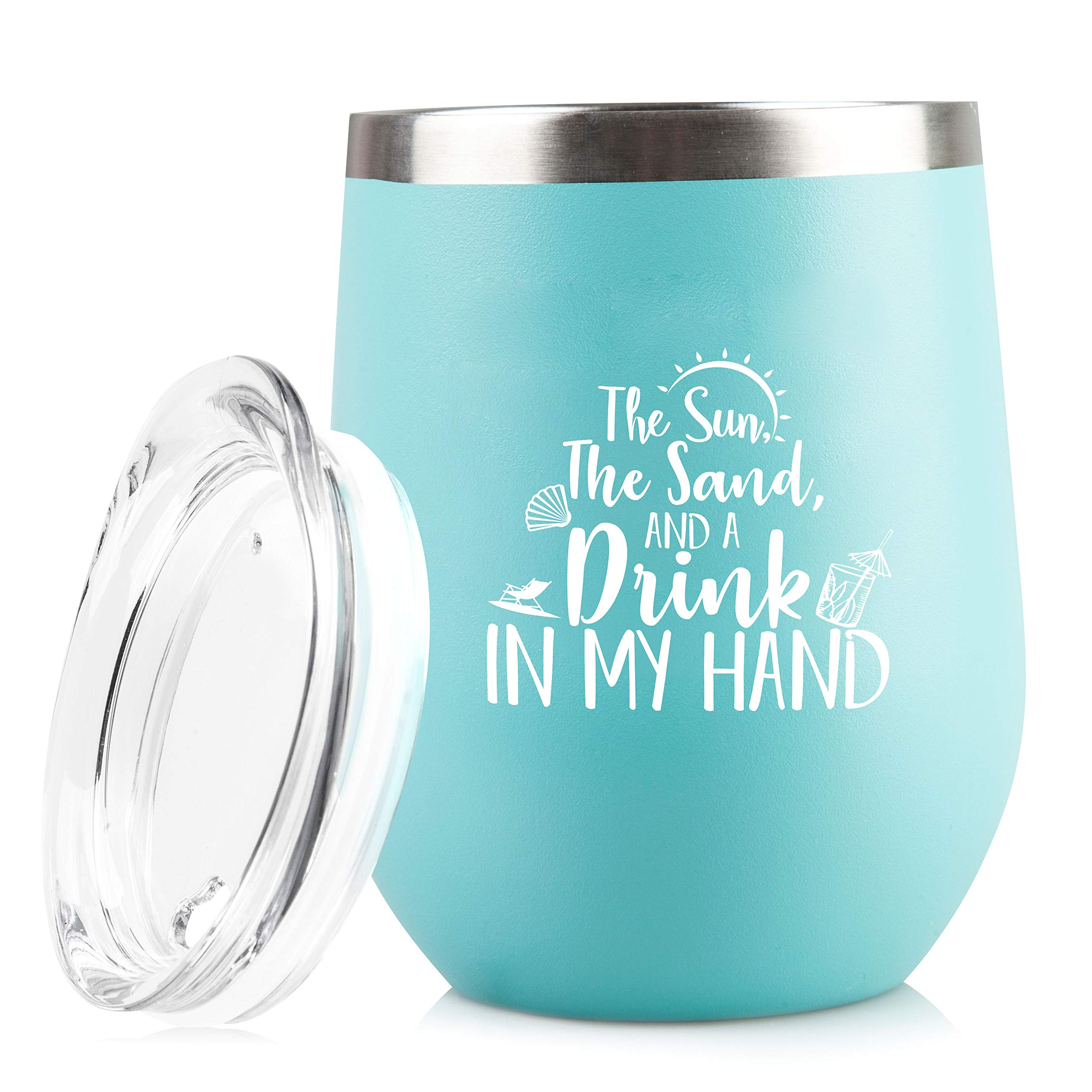 The Sun The Sand and A Drink In My Hand - Perfect Insulated Travel Cup for The Beach, Lake or Pool - 12 oz Stainless Steel Wine Glass Tumbler with Lid