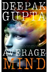 Average Mind: The World is not the Wonder. It's the Wonder which makes your World Kindle Edition