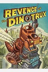 Revenge of the Dinotrux Board book