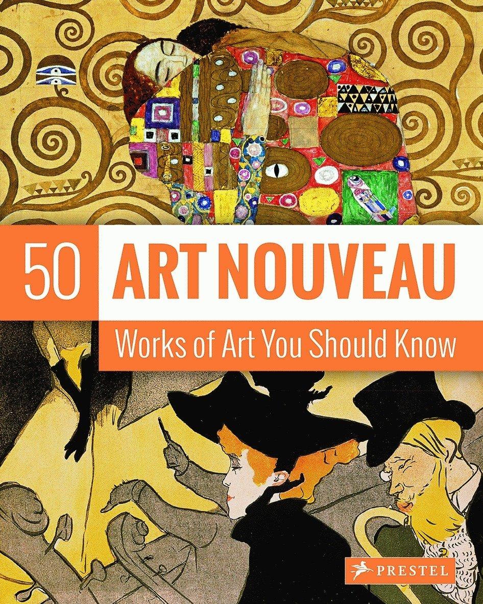 Read Online Art Nouveau: 50 Works Of Art You Should Know (50...you Should Know) PDF
