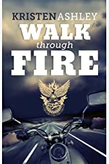 Walk Through Fire (The Chaos Series Book 4) Kindle Edition