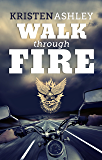 Walk Through Fire (The Chaos Series Book 4) (English Edition)