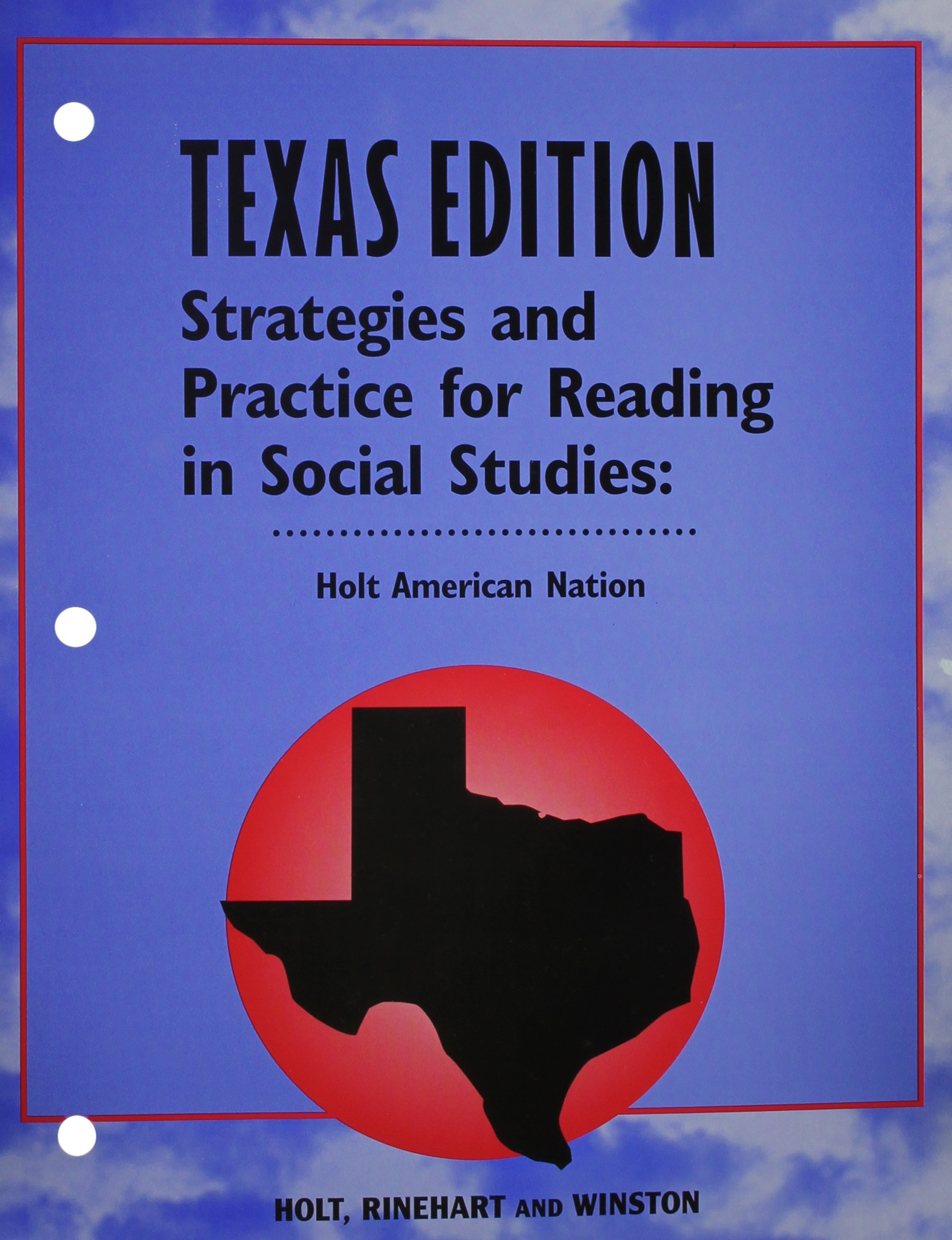 Holt American Nation Texas: Strategies and Practice Reading Grades 9-12 In the Modern Era ebook