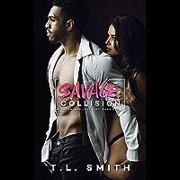 Savage Collision (A Savage Love Duet #1) (English Edition)