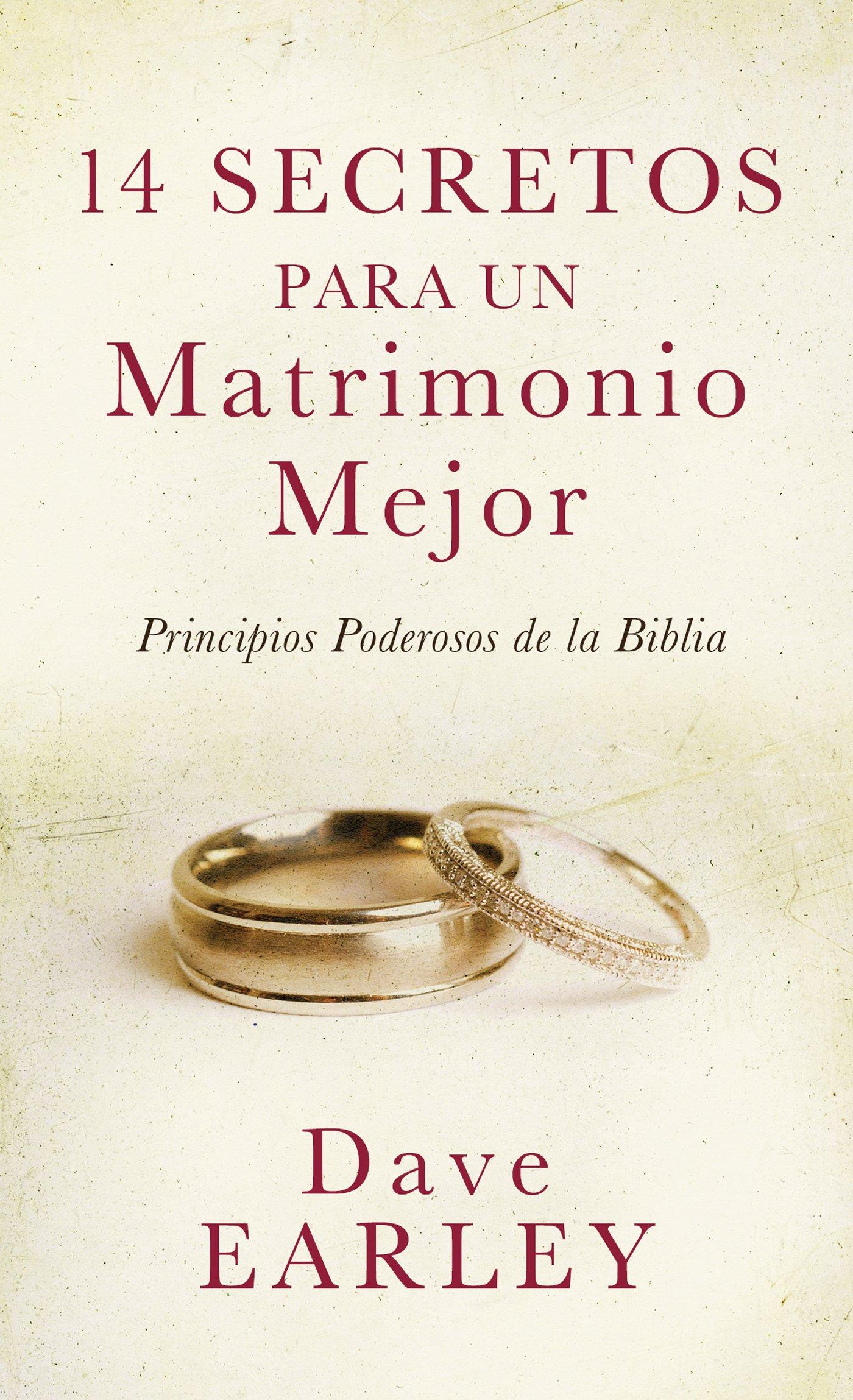 14 Secretos Para Un Matrimonio Mejor: Amazon.es: Earley, Dave: Libros en idiomas extranjeros