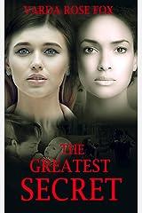THE GREATEST SECRET: Based on imagination
